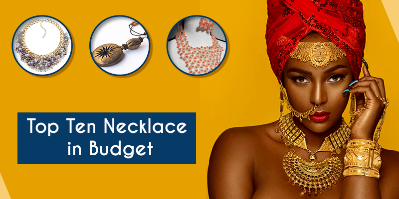 Top-Ten-Necklace-in-Budget