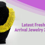 Latest-Fresh-Arrival-Jewelry-2021